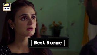 Do Bol |  Best Scene | - Hira Mani & Affan Waheed