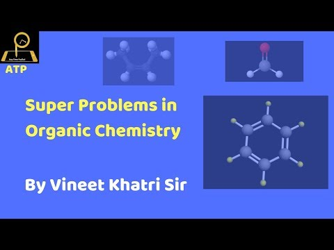 Super Problems in Organic Chemistry- JEE Advanced
