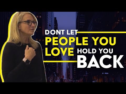 When someone you love doesn't support your dreams | MEL ROBBINS