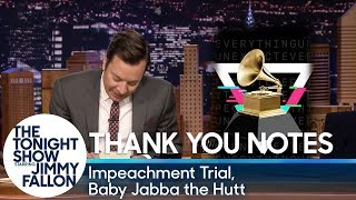 Thank You Notes: Impeachment Trial, Baby Jabba the Hutt