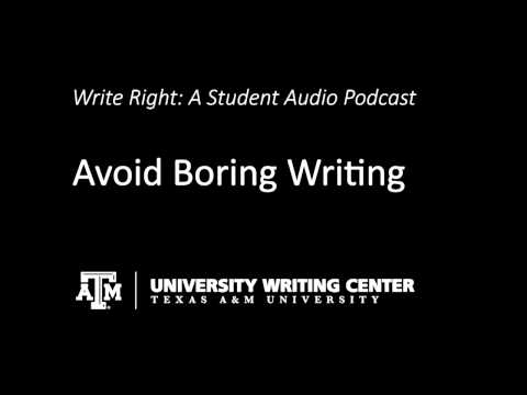 Avoid Boring Writing