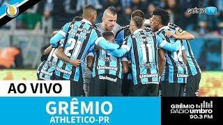 [AO VIVO] Grêmio x Athletico-PR (Brasileirão 2019) l GrêmioTV
