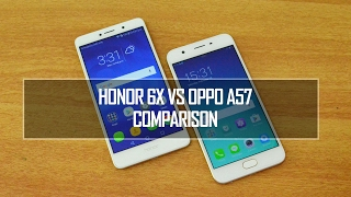 Honor 6X vs Oppo A57- In Depth Comparison, Performance, Camera and Battery