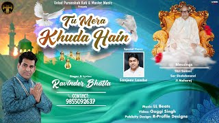 Tu Mera Khuda Hai    Ravinder Bhatia    Hindi Song 2021    Master Music