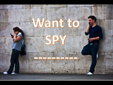 How to Spy on Someone Without knowing them