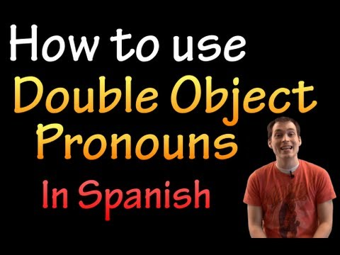 Double Object Pronouns in Spanish (intermediate)