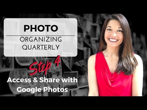 Photo Organizing - Part 4 Access & Share with Google Photos