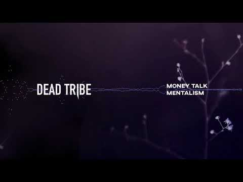 Dead Tribe - Money Talk (HD Audio)
