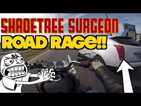 Motorcycle Road Rage Shadetree Surgeon