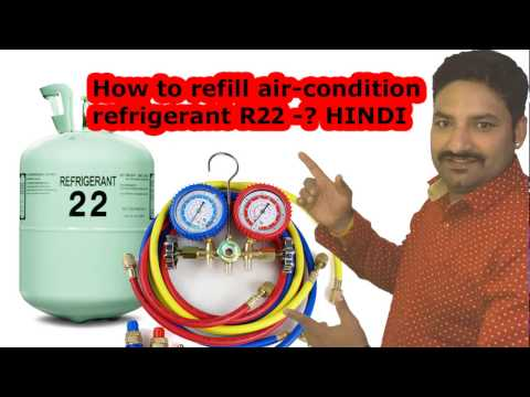 How to refill air-condition refrigerant R22 -Hindi