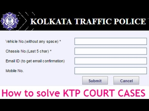 How to Check & Solve Kolkata Traffic Police Court Case? Step by Step Process to Solve KTP Court Case