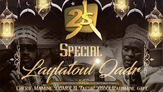 #2STVLIVE LAYLATOUL KHADR AVEC TAFSIR ABDOURAHMANE GAYE ET CHERIF MAMINE AIDARA