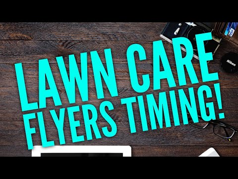 Best Time to Pass out Flyers?? (Lawn Care Season 2018)