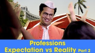 ScoopWhoop: Professions - Expectations Vs Reality - Part 2