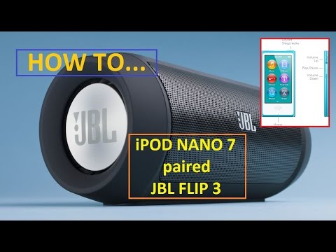 2016 APPLE iPod NANO 7 Paired with JBL FLIP 3 Speaker. SETUP and REVIEW [HD]
