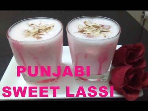 Sweet Lassi - Punjabi Lassi/ Meethi Lassi in Hindi/ Punjabi Lassi/ Sweet Lassi -Dahi ki Meethi Lassi