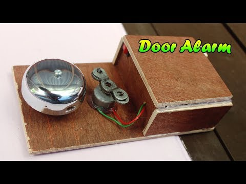 How to Make a Door Alarm With cycle Bell