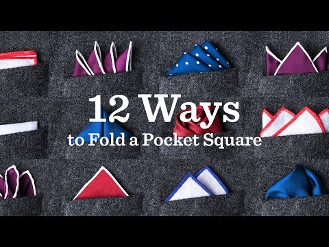 12 Ways To Fold A Pocket Square | Ties.com