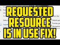 The Requested Resource Is In Use Windows 7 Fix Pc Requested