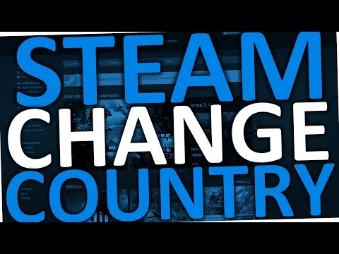 How To Change Country On Steam Account