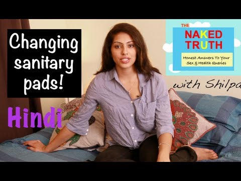 When Do You Change Your Sanitary Pad? - Hindi