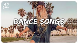 Playlist of songs that'll make you dance ~ Best dance songs playlist #3