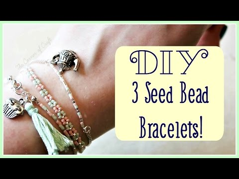 DIY 3 Stackable Seed Bead Bracelets // Jewellery Making //  ¦ The Corner of Craft