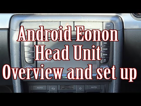 Anroid Eonon Head unit Overview and set up - looking at apps and wifi setup