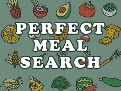 Search for the Perfect Meal