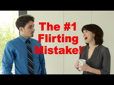 The #1 Flirting Mistake Women Make With Men - Matthew Hussey, Get The Guy