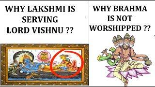 Why is Lakshmi Serving Lord Vishnu? Why Brahma is not Worshiped? ब्रह्मा की पूजा क्यों नहीं की जाती?