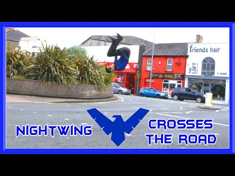 Nightwing Crosses the Road in Style | Crazy Flips | IRL Superhero