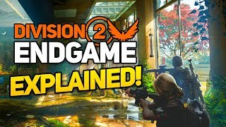 The Division 2: The Endgame is a Game Changer... Literally.