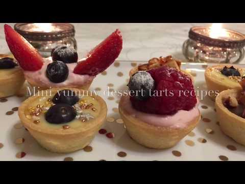 Mini Yummy Dessert Tarts Recipes/ 3 Dessert Mini Tarts Recipes