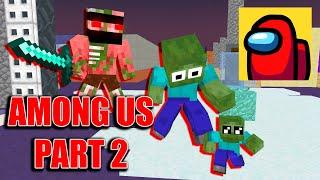 Monster School : AMONG US PART 2 CHALLENGE - Minecraft Animation