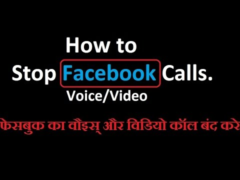How to Stop Facebook Calls (voice/video).