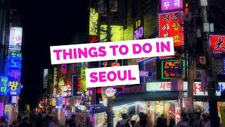 Download 50 Things to do in Seoul, Korea Travel Guide Video