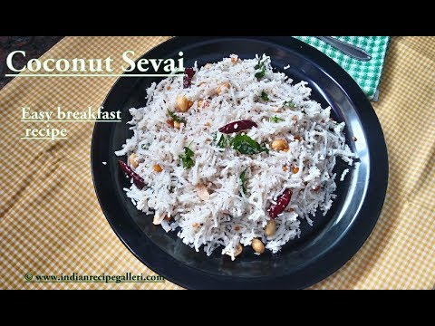 Coconut Sevai | Thengai Sevai | Coconut Rice Noodles | Easy Idiyappam Recipes