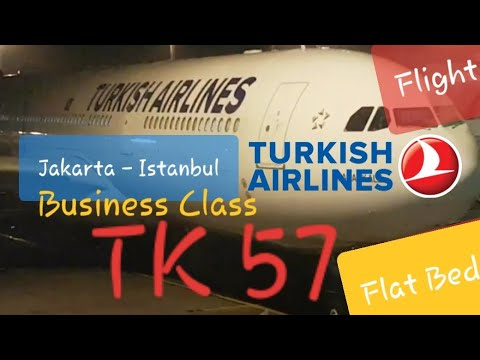 Turkish Airlines TK 57 Business Class Jakarta - Istanbul | Boeing 777-300ER Flight Experience