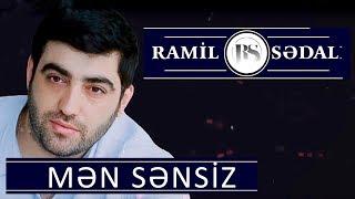 Ramil Sedali - Men Sensiz