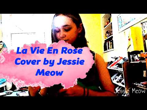 La Vie En Rose - Cover by JessieRosa