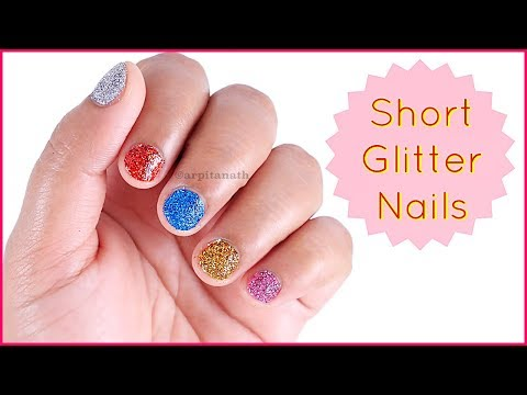 How to Apply Glitter On Nails || Easy Nail Art for Short Nails
