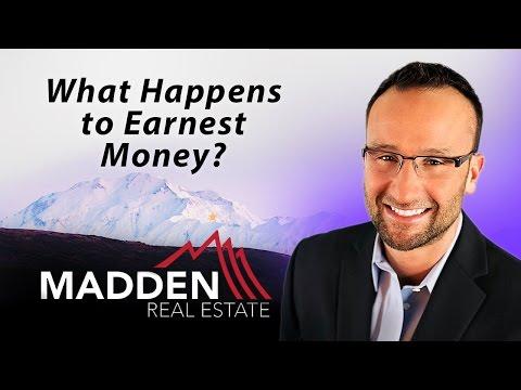 Alaska Real Estate Agent: What happens to earnest money?