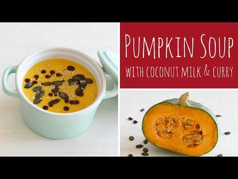Creamy Pumpkin Soup recipe with coconut milk and curry | Recipe Diary
