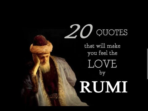 20 Quotes on Love by the Poet Rumi