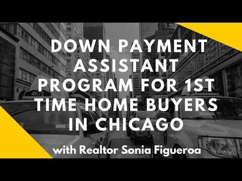 Chicago's First Time Home Buyer's Down Payment Assistant Program