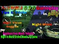 PUBG MOBILE 0.9.0 Gameplay in Tamil Night Mode, Night Vision Goggles and Tips & Tricks with Guide