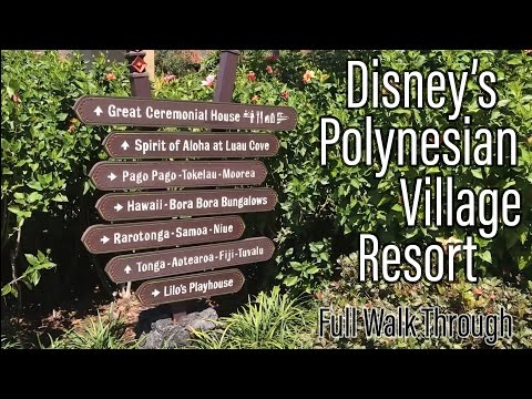 Disney's Polynesian Village Resort FULL Walk Through