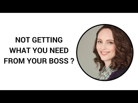 Not getting what you need from your boss?