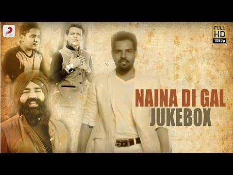 Xxx Mp4 Naina Di Gal Album Jukebox Kanth Kaler Nooran Sisters Sabar Koti Kulwinder Billa 3gp Sex